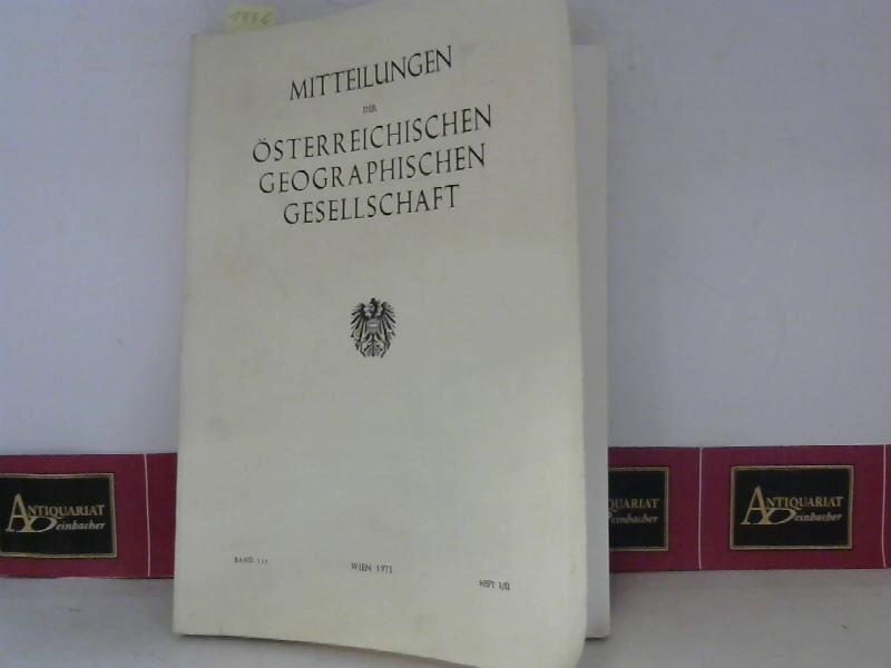 Mitteilungen der österreichischen Geographischen Gesellschaft - Band 113, Heft I/II. 1. Aufl.