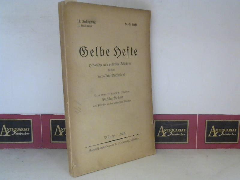 Gelbe Hefte - Historische und politische Zeitschrift - 2.Jahrgang, 2.Halbband, 8/9.Heft. 1. Aufl.