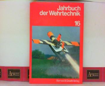 Runge, Peter, Wolfgang Flume und Jürgen Rhades: Jahrbuch der Wehrtechnik - Folge 16. 1. Aufl.