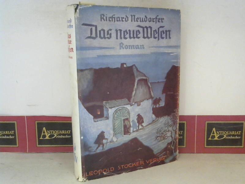 Neudorfer, Richard: Das neue Wesen - Roman. 15.-20.tausend