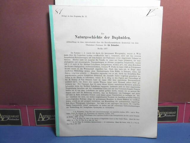 Schoedler, Ed.: Zur Naturgeschichte der Daphniden. (= Wissenschaftliche Beilage zur Schulnachricht der Dorotheenstädtischen Realschule in Berlin). 1. Aufl.