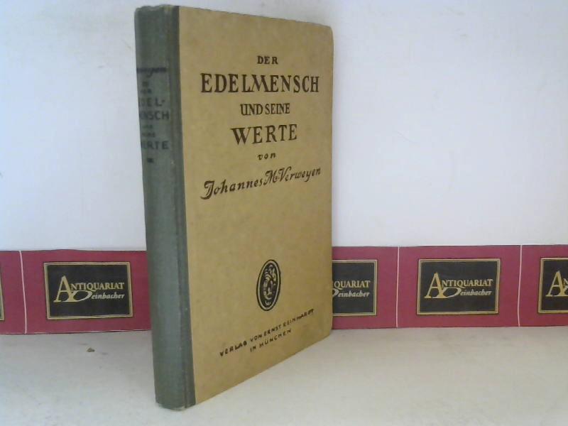 Verweyen, Johannes M.: Der Edelmensch und seine Werte. 2. Aufl.