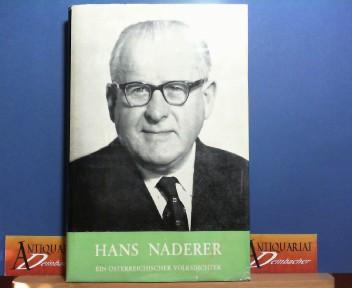 Hans Naderer - Ein Österreichischer Volksdichter. 1. Aufl.
