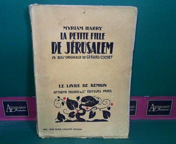 La petite fille de Jerusalem. 1. Aufl.