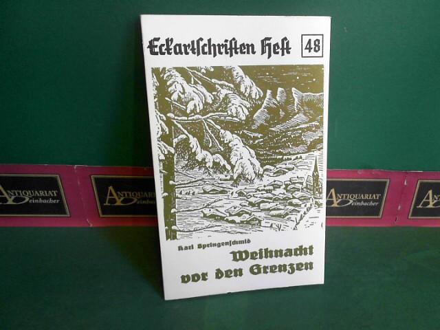 Weihnachten vor den Grenzen - 11 Erzählungen. (= Eckartschriften, Band 48). 1. Aufl.