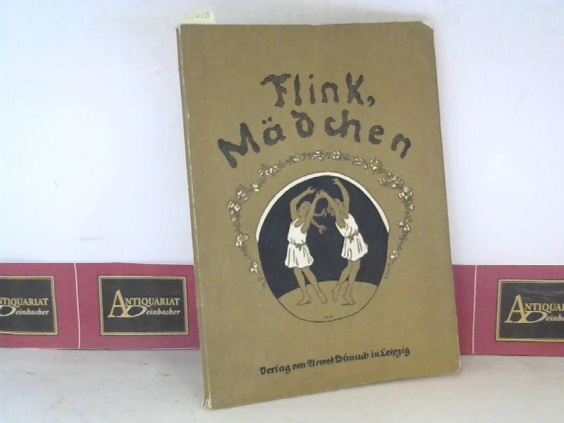 Herrmann, Horst: Flink, Mädchen - Ein Beitrag zur Schulung des Körperausdrucks mit 37 Spielliedern und Reigen. 1. Aufl.