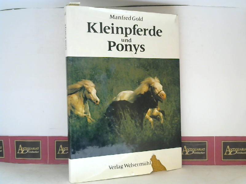 Kleinpferde und Ponys. 1. Aufl.