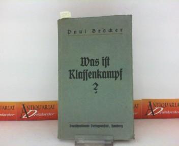 Was ist Klassenkampf ? 1. Aufl.