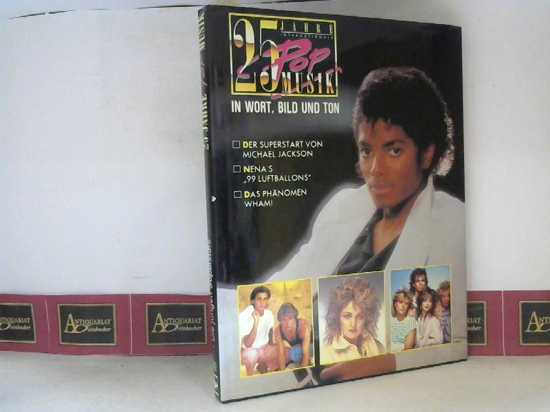 25 Jahre internationale Popmusik in Wort, Bild und Ton - 1983 - Die jungen Superstars  - Der Superstart von Michael Jackson - Nena