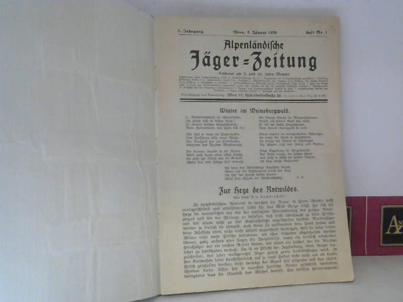Alpenländische Jäger Zeitung - 5.Jahrgang 1928. 1. Aufl.