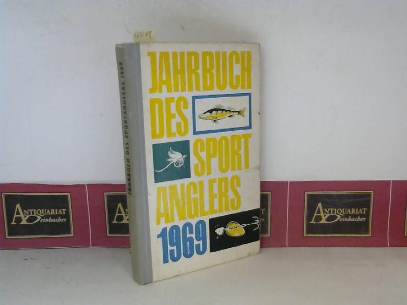 Jahrbuch des Sportanglers - 1969. 1. Aufl.