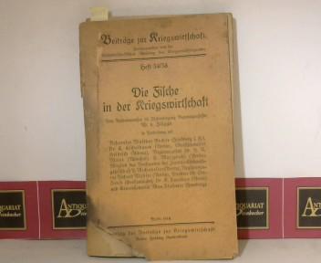 Die Fische in der Kriegswirtschaft, (= Beiträge zur Kriegswirtschaft Heft 34/38). 1. Aufl.