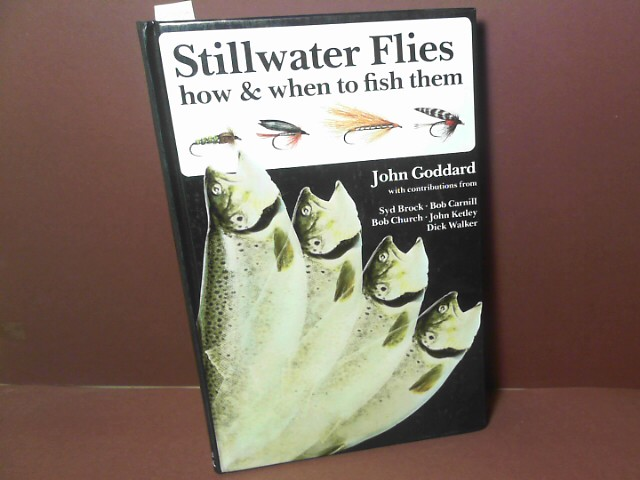 Stillwater Flies - how & when to fish them. 3. Aufl.