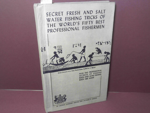 Secret fresh and salt water fishing tricks of the world