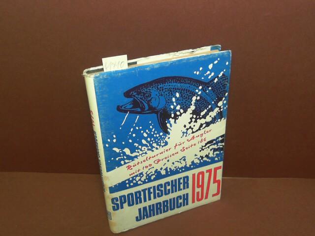 Sportfischer Jahrbuch - 18.Jahrgang 1975. 1. Aufl.