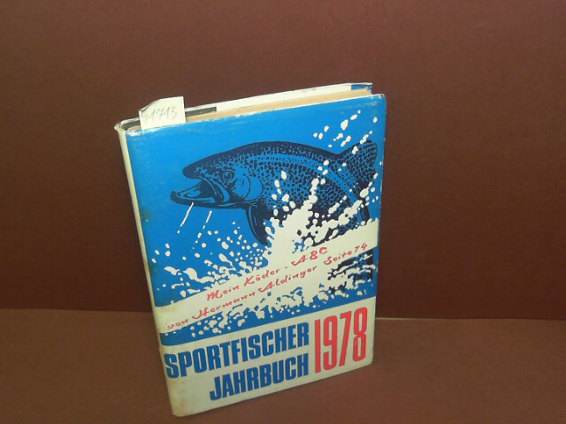 Sportfischer Jahrbuch - 21.Jahrgang 1978. 1. Aufl.