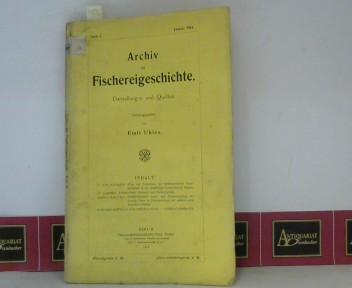 Archiv für Fischereigeschichte - Heft 2, Januar 1914 - Darstellungen und Quellen. 1. Aufl.