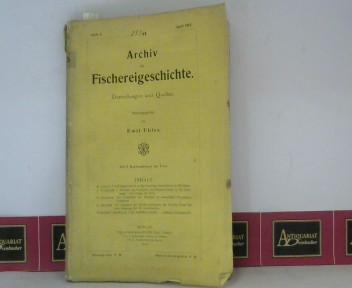Uhles, Emil: Archiv für Fischereigeschichte - Heft 5, April 1915 - Darstellungen und Quellen. 1. Aufl.