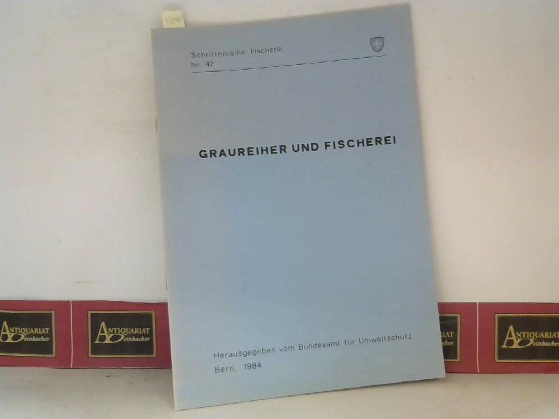 Graureiher und Fischerei. (= Schriftenreihe Fischerei Nr.42). 1. Aufl.