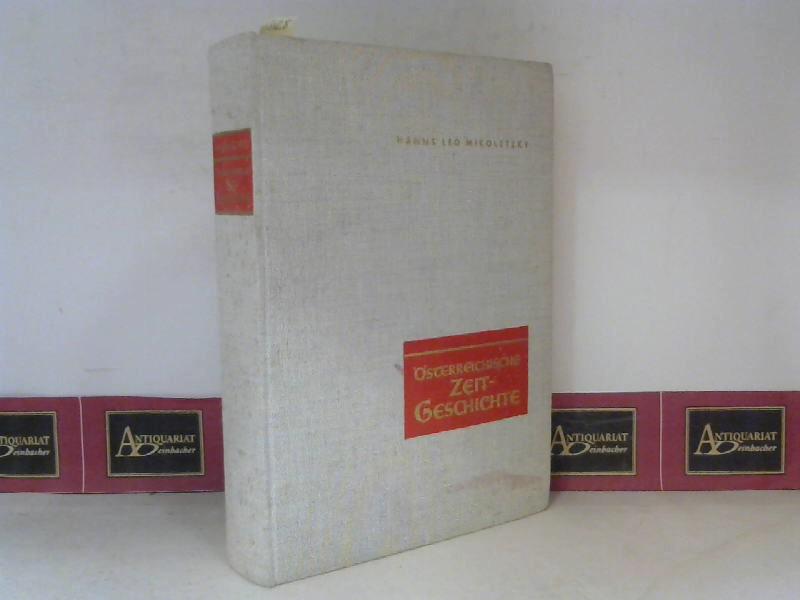 Österreichische Zeitgeschichte - Vom Ende der Monarchie bis zum Abschluss des Staatsvertrages 1955. 1. Aufl.