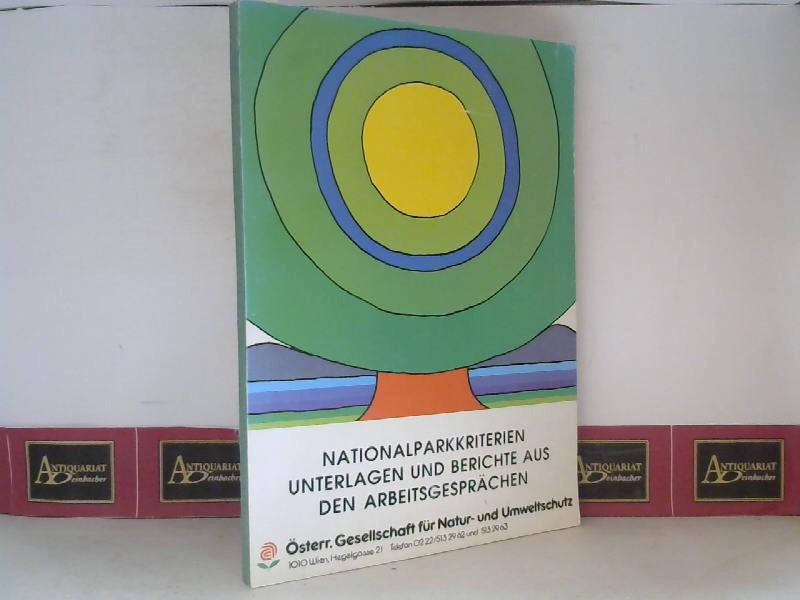 Nationalparkkriterien - Unterlagen und Berichte aus den Arbeitsgesprächen. 1. Aufl.