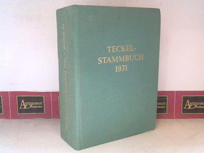Deutscher Teckelklub (Hrsg.): Teckel-Stammbuch - Band 81 - 1971. 1. Aufl.