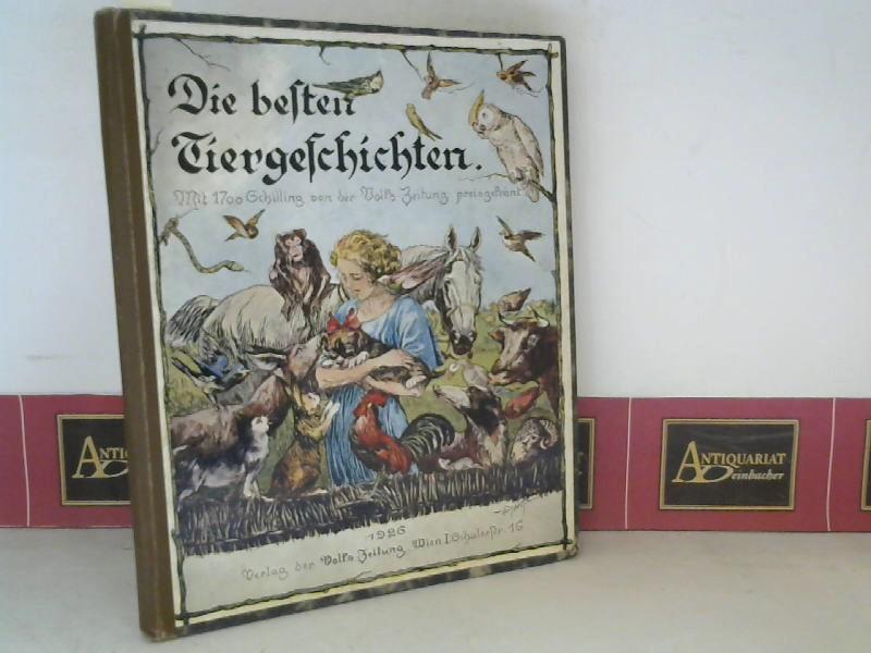 Die besten Tiergeschichten. (= Sammlung von Tiergeschichten aus Lesereinsendungen). 1. Aufl.