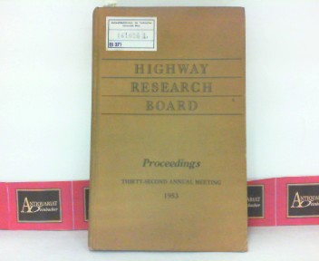 Highway Research Board - Proceedings of the Thirty-Third Annual Meeting. (= National Academy of Sciences Publication 271). 1. Aufl.