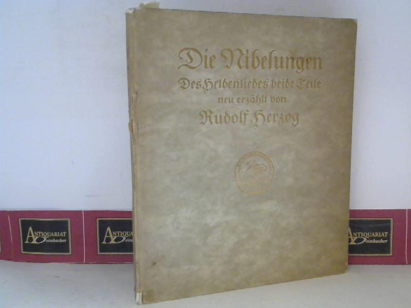 Herzog, Rudolf: Die Nibelungen, des Heldenliedes beide Teile neu erzählt. 1. Aufl.