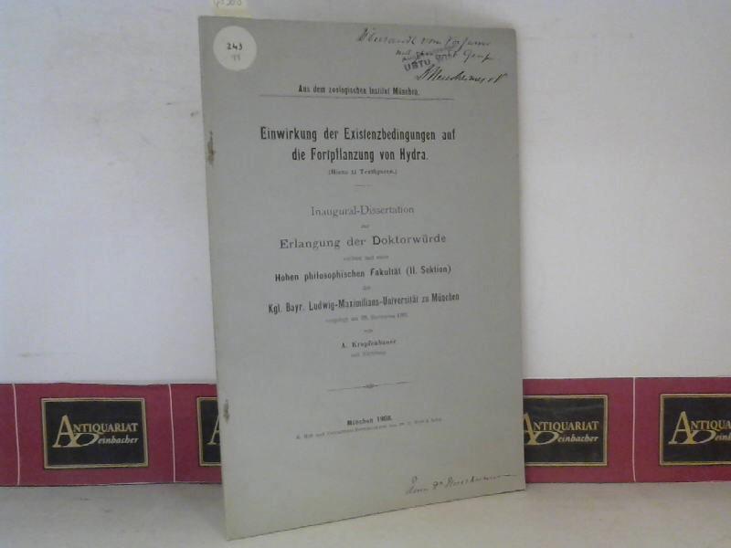 Krapfenbauer, A.: Einwirkung der Existenzbedingungen auf die Fortpflanzung von Hydra. (= Inaugural-Dissertation). 1. Aufl.
