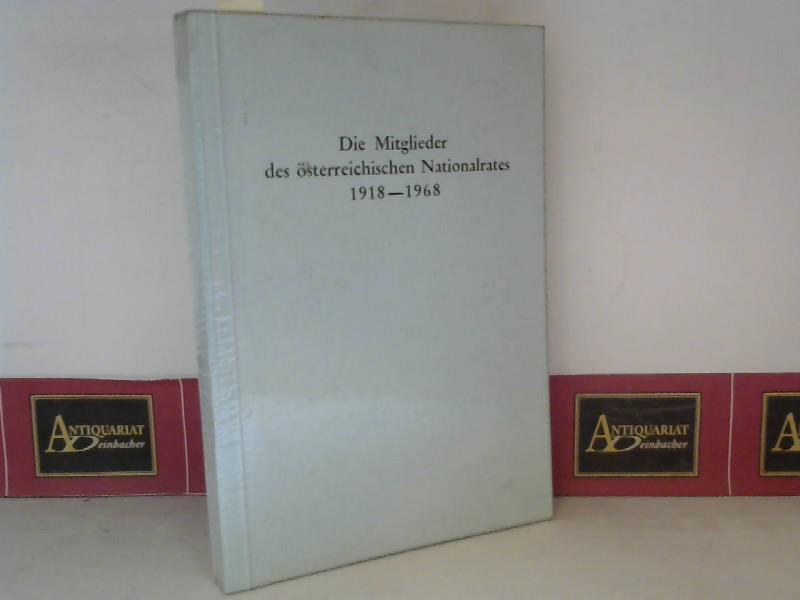 Die Mitglieder des österreichischen Nationalrates 1918-1968 - Herausgegeben von der Kanzlei des Präsidenten des Nationalrates. 1. Aufl.