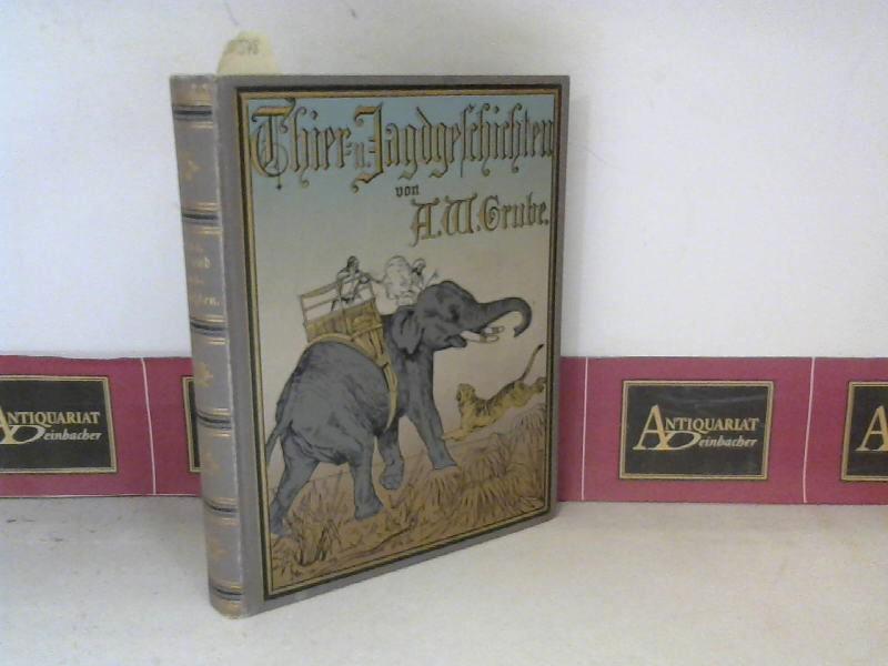 Grube, A.W.: Thier- und Jagdgeschichten - Schilderungen für junge Leser. (= Deutsche Jugendbibliothek, Band 66/67). 1. Aufl.