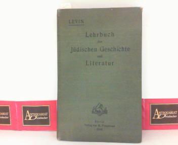 Lehrbuch der Jüdischen Geschichte und Literatur. 4. Aufl.