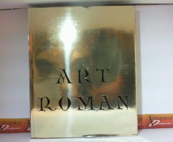 Art Roman Dans La Vallee De La Meuse Aux XI et XII Siecles. 1. Aufl.