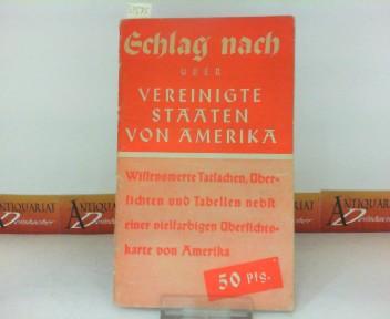 Schlag nach über Vereinigte Staaten von Amerika. Wissenswerte Tatsachen, Übersichten, Tabellen und Karten.
