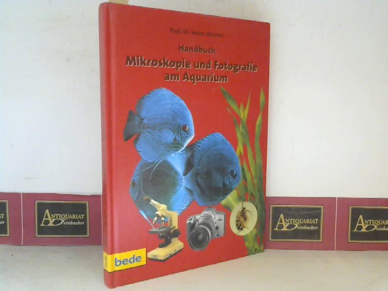 Bremer, Heinz: Handbuch Mikroskopie und Fotografie am Aquarium. 1. Aufl.