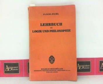 Lehrbuch der Logik und Philosophie. 1. Aufl.