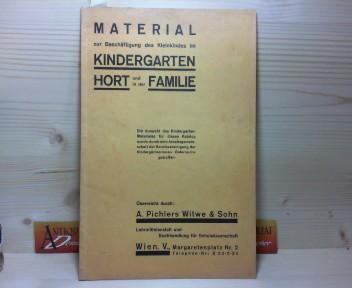 Material zur Beschäftigung des Kleinkindes im Kindergarten, Hort und in der Familie - Katalogerkaufskatalog. 1. Aufl.