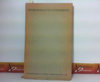 Ginhart, Karl: Die bildende Kunst in Österreich - Voraussetzungen und Anfänge - von der Urzeit bis um 600 n.Chr.. 1. Aufl.