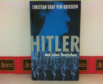 Hitler und seine Deutschen.