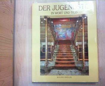 Bouillon, Jean-Paul: Der Jugendstil in Wort und Bild. 1.Auflage,