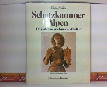 Schatzkammer Alpen - Drei Jahrtausende Kunst und Kultur. 1. Aufl.