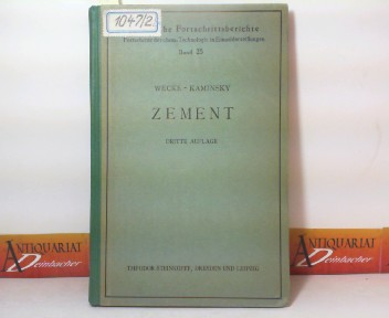 Zement. (= Technische Fortschrittsberichte, Band 25). 3. Aufl.