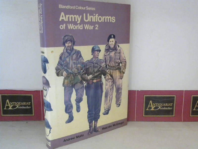 Mollo, Andrew and Malcolm McGregor: Army Uniforms of World War 2. (= Blandford Colour Series).