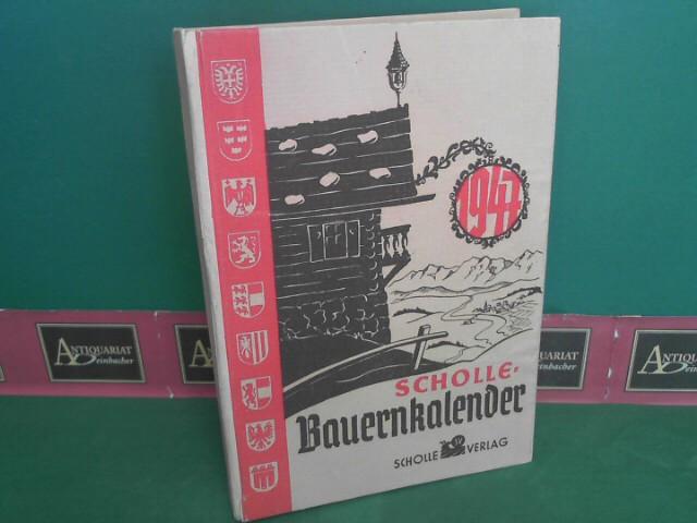 Scholle Bauernkalender 1947. 1. Aufl.