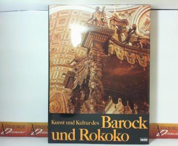 Blunt, Anthony, Alastair Laing Christopher Tadgell u. a.: Kunst und Kultur des Barock und Rokoko - Architektur und Dekoration. 1. Aufl.