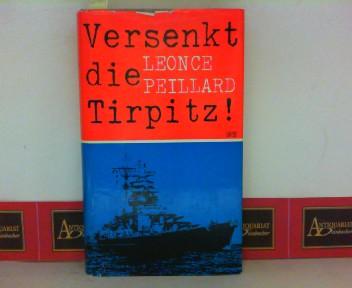 Versenkt die Tripnitz - Ein Tatsachenbericht. 1. Aufl.