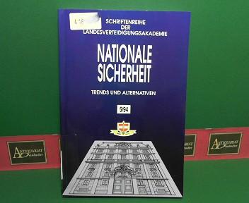 Hecht, Rudolf, Heinrich Schneider Heinz Magenheimer u. a.: Nationale Sicherheit - Trends und Alternativen. (= Schriftenreihe der Landesverteidigungsakademie, 5/94). 1. Aufl.