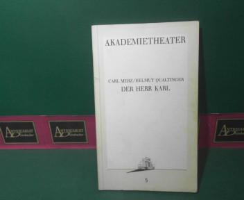 Der Herr Karl. (= Programmbuch Akademietheater, Nr.5). 1. Aufl.
