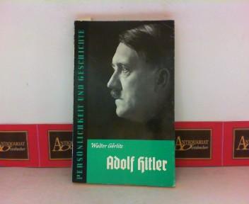 Adolf Hitler. (= Persönlichkeit und Geschichte, Band 21/22). 1. Aufl.